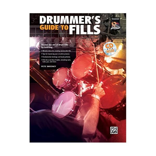 Alfred Publishing Drummer's Guide To Fills by Pete Sweeney; Book & CD