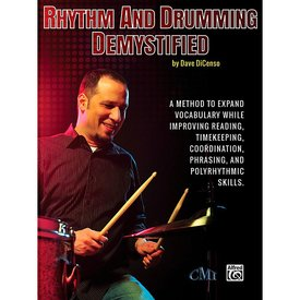 Alfred Publishing Rhythm And Drumming Dymystified by Dave DiCenso; Book