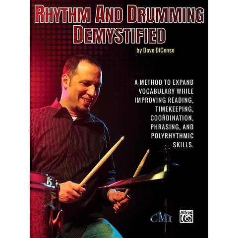 Rhythm And Drumming Dymystified by Dave DiCenso; Book