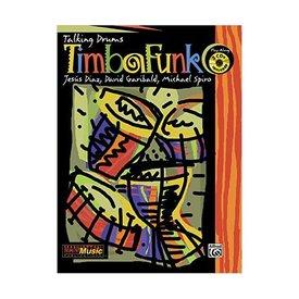 Alfred Publishing Timbafunk by David Garibald, Michael Spiro, and Jesus Diazi; Book & CD