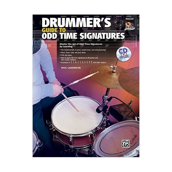Alfred Publishing Drummer's Guide to Odd Time Signatures by Rick Landwehr; Book & CD