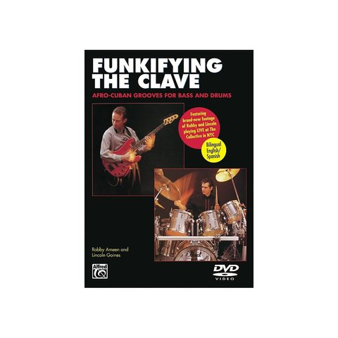 Lincoln Goines and Robby Ameen: Funkifying the Clave: Afro-Cuban Grooves for Bass and Drums DVD