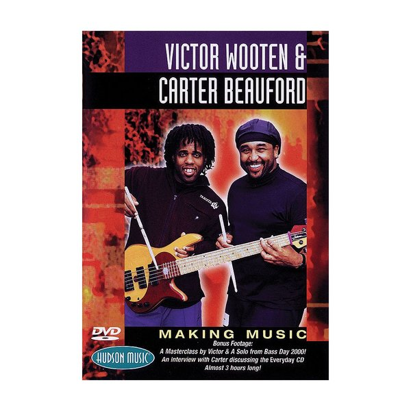 Hal Leonard Victor Wooten & Carter Beauford: Making Music DVD
