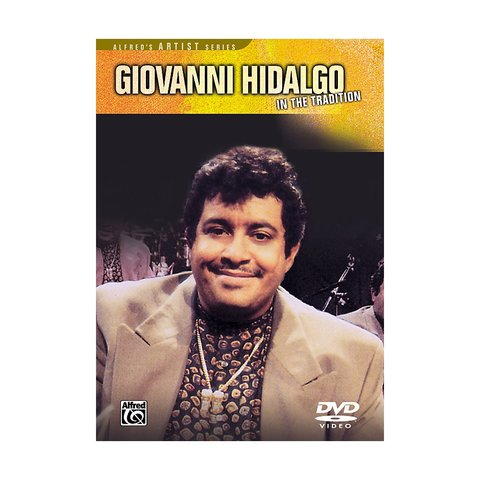 Giovanni Hidalgo: In the Tradition DVD