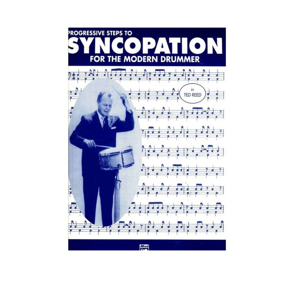 Alfred Publishing Progressive Steps To Syncopation For The Modern Drummer by Ted Reed; Book