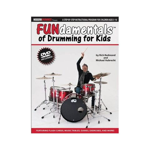 FUNdamentals Of Drumming For Kids by Rich Redmond and Michael Aubrecht; Book & DVD
