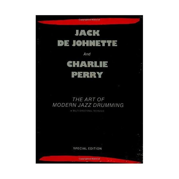 Hal Leonard The Art of Modern Jazz Drumming by Jack DeJohnette and Charlie Perry; Book