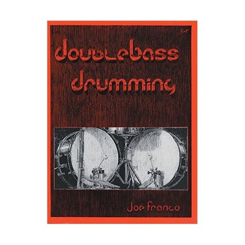 Double Bass Drumming by Joe Franco; Book
