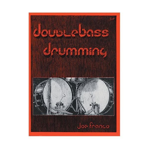 Alfred Publishing Double Bass Drumming by Joe Franco; Book