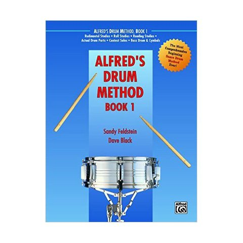 Alfred's Drum Method Book 1 By Sandy Feldstein and Dave Black; Book