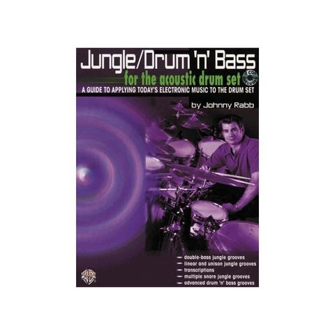 Jungle/Drum'n'Bass For The Acoustic Drum Set by Johnny Rabb; Book & 2 CDs