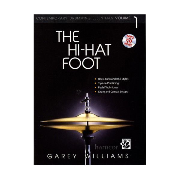 Alfred Publishing The Hi-Hat Foot by Garey Williams; Book & CD
