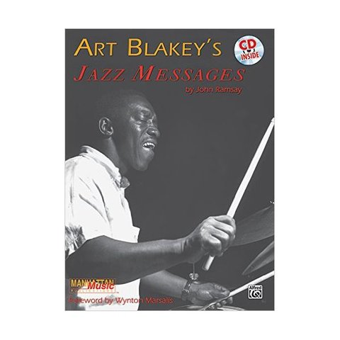 Art Blakey's Jazz Messages by John Ramsay; Book & CD