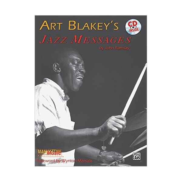 Alfred Publishing Art Blakey's Jazz Messages by John Ramsay; Book & CD