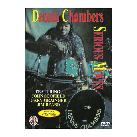 Dennis Chambers: Serious Moves DVD