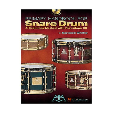 Primary Handbook for Snare Drum: A Beginning Method by Garwood Whaley; Book & CD