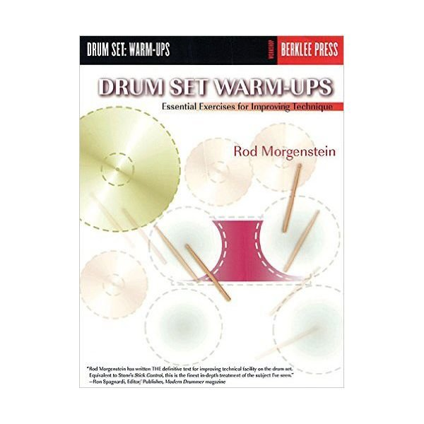 Hal Leonard Drum Set Warm-Ups by Rod Morgenstein; Book