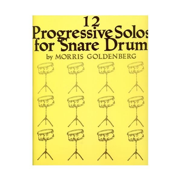 Hal Leonard 12 Progressive Solos for Snare Drum by Morris Goldenberg; Book