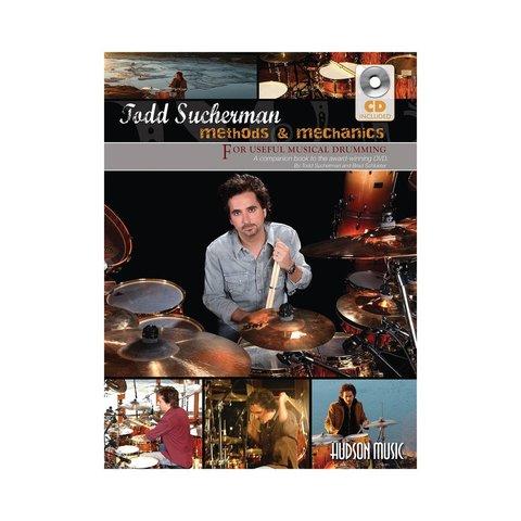 Todd Sucherman Methods and Mechanics Book by Brad Schlueter; Book & CD