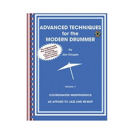 Alfred Publishing Advanced Techniques for the Modern Drummer by Jim Chapin; Book & 2 CDs
