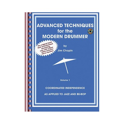 Advanced Techniques for the Modern Drummer by Jim Chapin; Book & 2 CDs