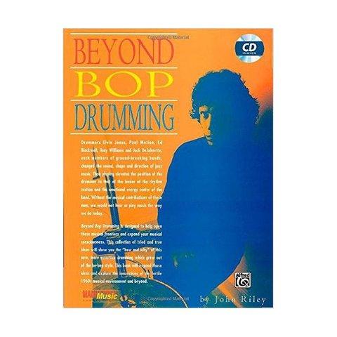 Beyond Bop Drumming by John Riley; Book & CD