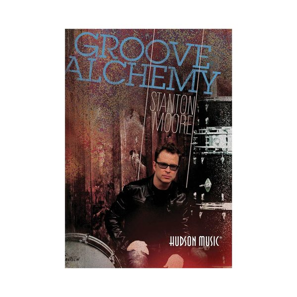 Hal Leonard Stanton Moore: Groove Alchemy DVD