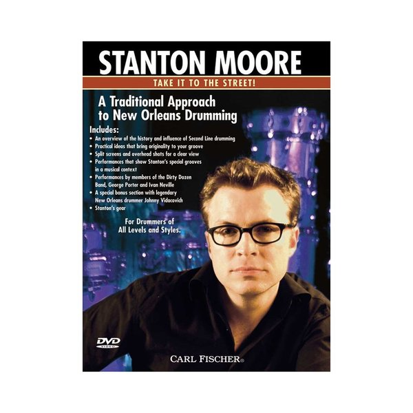 Carl Fischer Stanton Moore: Take It To The Street Traditional Approach DVD