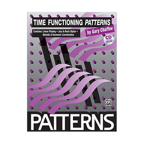 Alfred Publishing Patterns: Time Functioning Patterns by Gary Chaffee; Book & CD