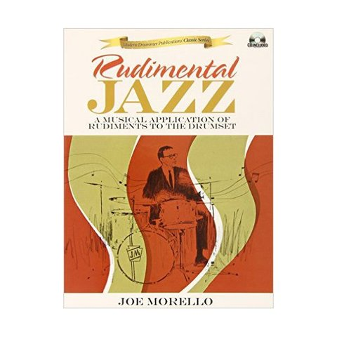 Rudimental Jazz by Joe Morello; Book & CD