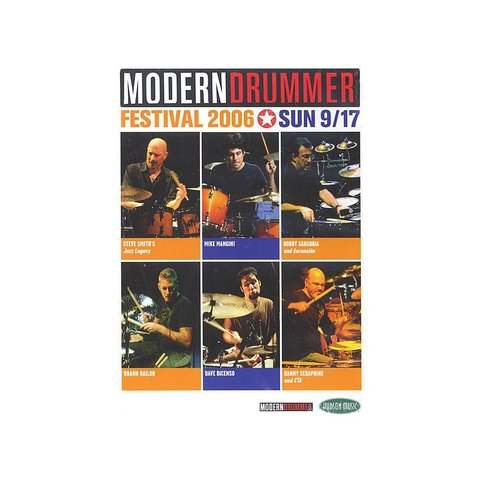 Modern Drummer Festival 2006 Saturday & Sunday DVD Set
