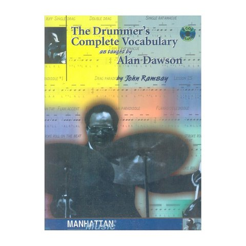 The Drummer's Complete Vocabulary As Taught By Alan Dawson by John Ramsay; Book & 2 CDs