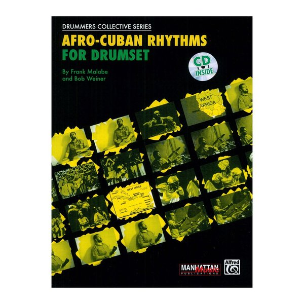 Alfred Publishing Afro-Cuban Rhythms for Drumset by Frank Malabe and Bob Weiner; Book & CD