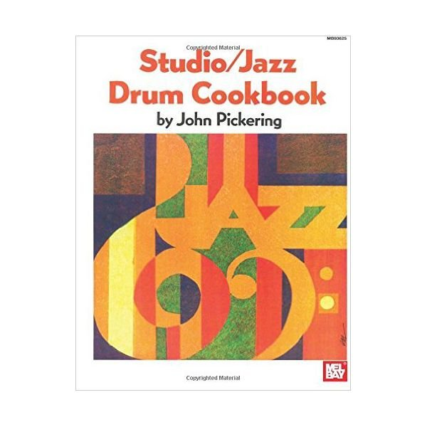 Studio - Jazz Drum Cookbook by John Pickering; Book
