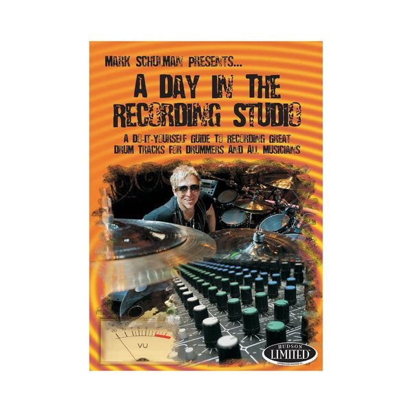 Hal Leonard Mark Schulman: A Day In The Recording Studio DVD