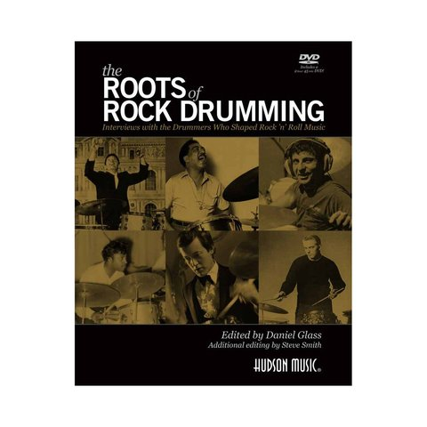 The Roots of Rock Drumming Book by Daniel Glass and Steve Smith; Book & DVD