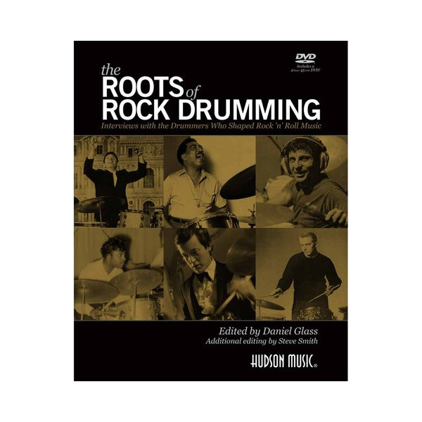 Hal Leonard The Roots of Rock Drumming Book by Daniel Glass and Steve Smith; Book & DVD