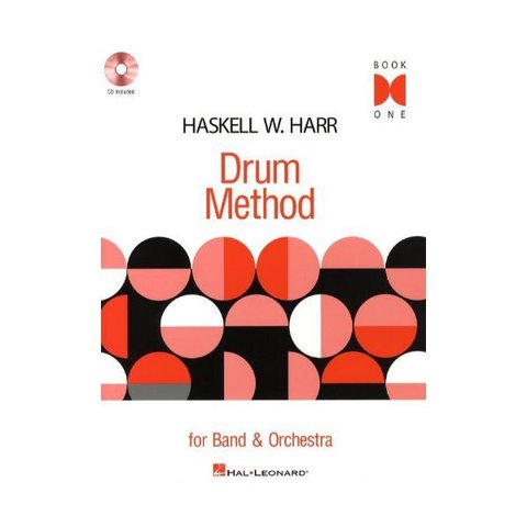 Haskell W. Harr Drum Method - Book One; Book & CD