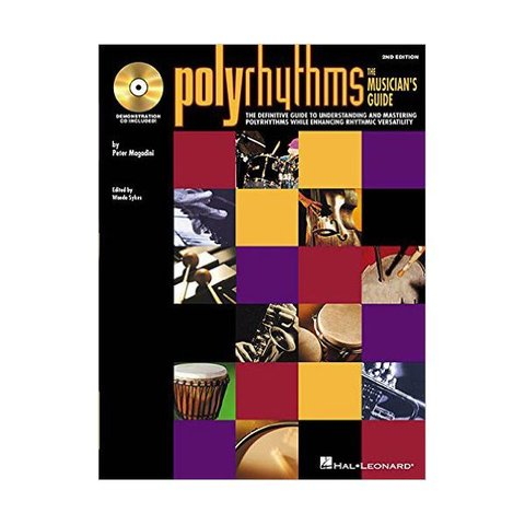 Polyrhythms: The Musicians Guide by Peter Magadini; Book & CD