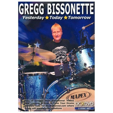 Gregg Bissonette: Yesterday Today Tomorrow DVD