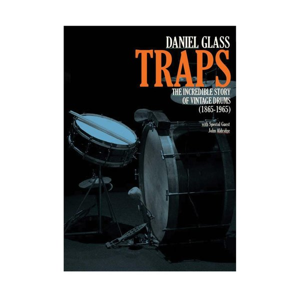 Alfred Publishing Daniel Glass & John Aldridge: Traps: The Incredible Story of Vintage Drums (1865-1965) DVD