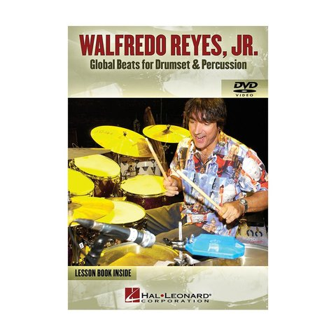 Walfredo Reyes, Jr.: Global Beats for Drumset & Percussion DVD