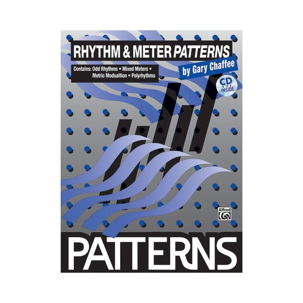 Alfred Publishing Patterns: Rhythm and Meter Patterns by Gary Chaffee; Book & CD