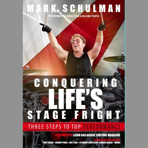 Hal Leonard Conquering Life's Stage Fright by Mark Schulman; Book
