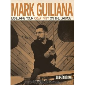 Hal Leonard Exploring Your Creativity On The Drumset by Mark Guiliana; Book/DVD/Online Video