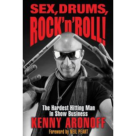 Hal Leonard Sex, Drums, Rock'n'Roll by Kenny Aronoff; Book
