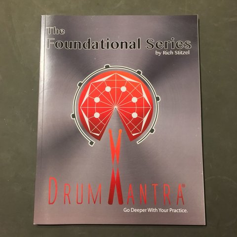 Drum Mantra: The Foundational Series, Rich Stitzel