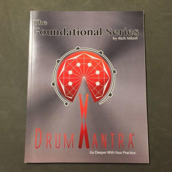 Stitzel Drum Mantra: The Foundational Series, Rich Stitzel