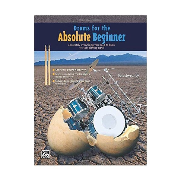 Alfred Publishing Drums for the Absolute Beginner by Pete Sweeney; Book