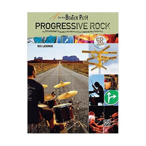 On The Beaten Path: Progressive Rock by Rich Lackowski; Book & CD